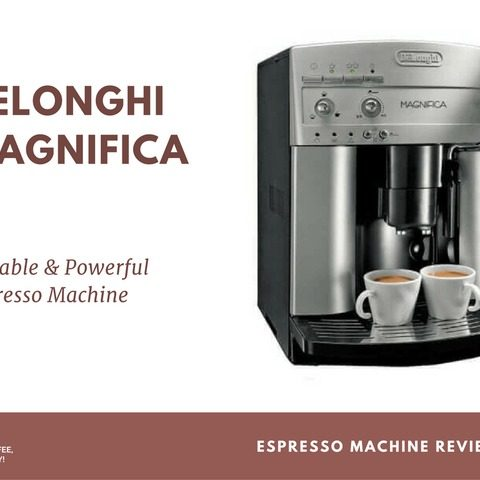 DeLonghi Magnifica ESAM3300 Review: Reliable & Powerful Espresso Machine