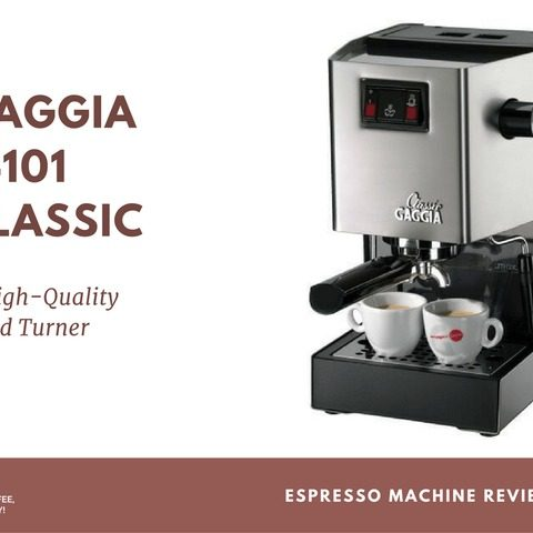 Gaggia 14101 Classic Review: A High-Quality Head Turner