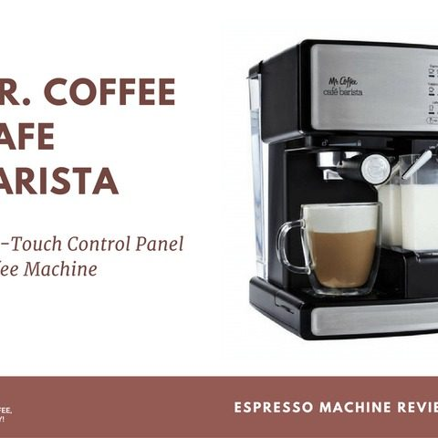Mr Coffee Cafe Barista Review: One-Touch Control Panel Coffee Machine