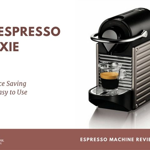 Nespresso Machine Pixie Review: a Space Saving & Easy to Use Nespresso Machine