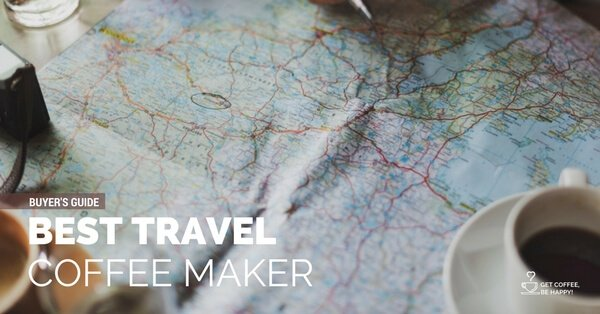 Travel Coffee Makers: The Best, Compact and Portable in 2020